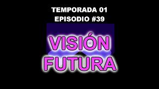 http://frikifrikibeachcity.blogspot.com.es/2015/08/1x39-vision-futura-espanol-de-espana-hd.html