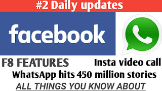 Facebook F8 Features, Whatsapp hits 450 Millon