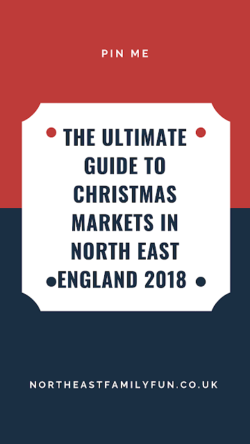The Ultimate Guide to Christmas Markets in North East England 2018