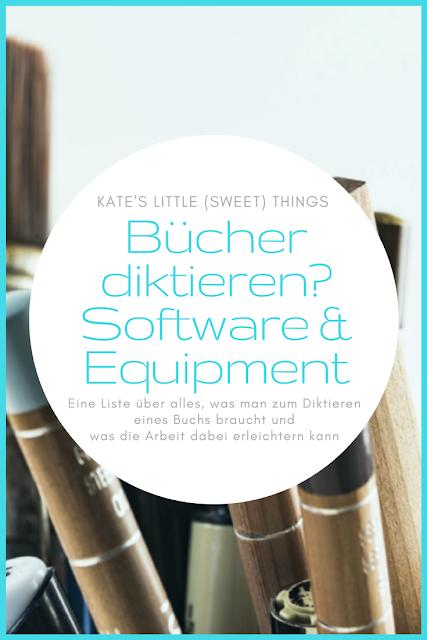 Bücher diktieren? | Software und Equipment fürs Diktieren von Büchern | Eine Liste über alles, was man zum Diktieren eines Buchs braucht und was die Arbeit dabei erleichtern kann