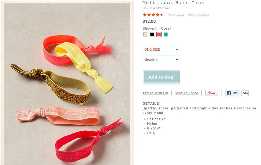 Anthropologie Multitude Hair Ties...  12 for 5 is  2.40 per hair tie. i  made mine for 20 cents! they hold up my super thick hair great 1c293d2062c