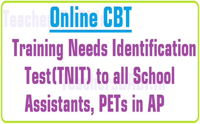 Online Training Needs Identification Test(TNIT) to SAs, PETs in AP| Online TNIT Exam