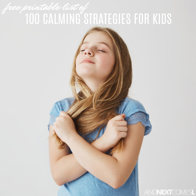 Free printable list of 100 calming strategies for kids