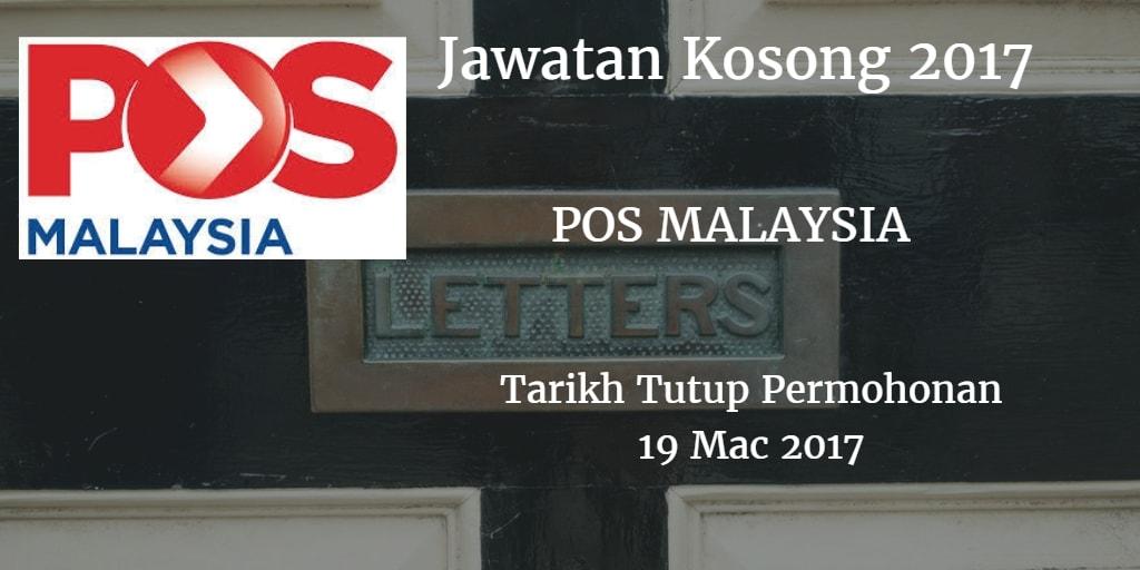 Jawatan Kosong POS MALAYSIA 19 Mac 2017