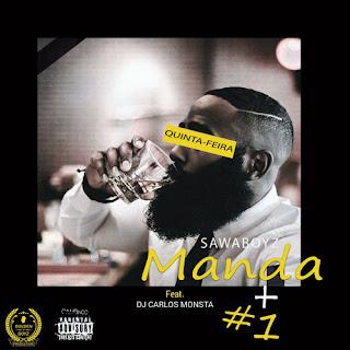 Sawa Boyz Feat. DJ Carlos Monsta - Olha A Quinta A Se Fazer De Sexta (Acapella)