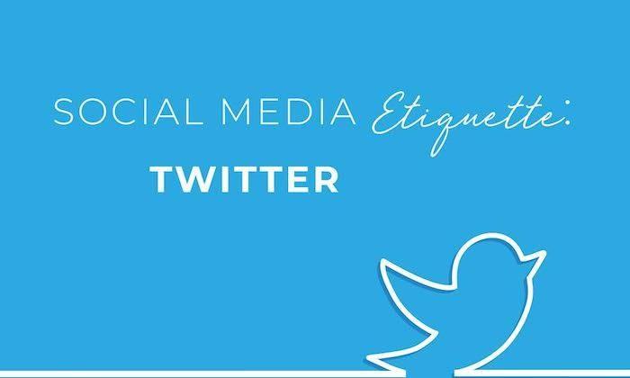 Social Media Etiquette Series: Twitter
