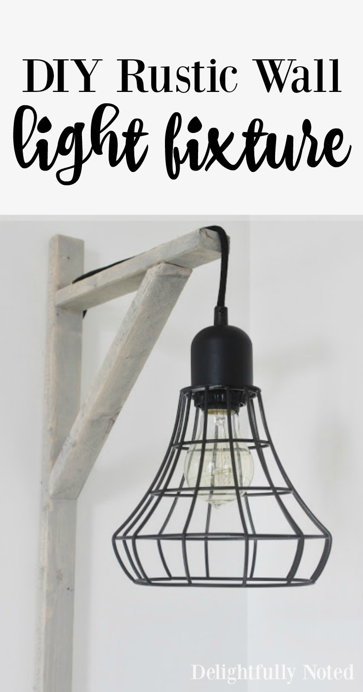 Wall Light Fixture Diy : DIY Rustic Wall Light Fixture Delightfully Noted