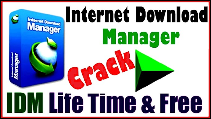 IDM Full Version With Crack Free Download Rar | IDM Crack Patch 100% Working