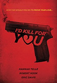 Watch I'd Kill for You Online Free 2018 Putlocker