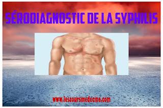 SÉRODIAGNOSTIC DE LA SYPHILIS
