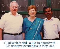 Walter and Louise Hannum with Dr. Andrew Swamidoss - May 1998
