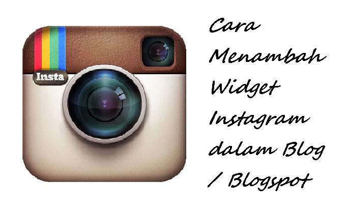 Cara Menambah Widget Instagram