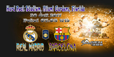AGEN BOLA ONLINE TERBESAR - PREDIKSI SKOR INTERNATIONAL CHAMPIONS REAL MADRID VS BARCELONA 30 JULI 2017
