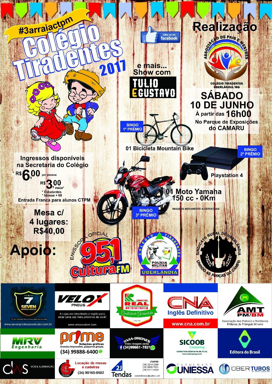 Circuito Festa Junina Uberlandia : Colégio tiradentes da polícia militar uberl ndia cartaz