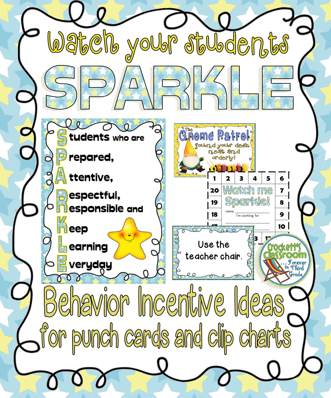 Help your kids SPARKLE with positive behavior!  Crockett's Classroom