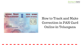 How to Track and Make Correction in PAN Card Online in Telangana