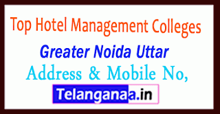 Top Hotel Management Colleges in Greater Noida Uttar Pradesh