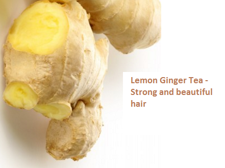 Lemon Ginger Tea -  Strong and beautiful hair