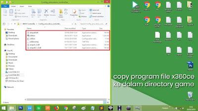 Pindahkan data aplikasi x360ce ke dalam directory game