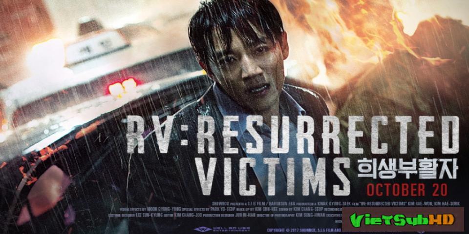 Phim Nạn nhân hồi sinh VietSub HD | RV: Resurrected Victims  / Revival 2017
