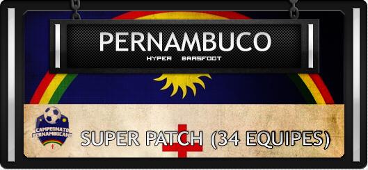 Brasfoot 2018 Super Patch Pernambuco 34 equipes, campeonato pernambucano de futebol atualizado, 34 times, super pack equipes brasfoot 2018, super patch para bf2018, bf18 registrado grátis com registro