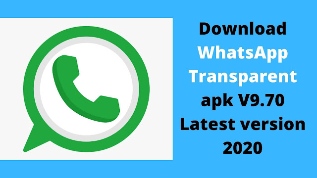 Download WhatsApp Transparent apk for Android v9.70 latest