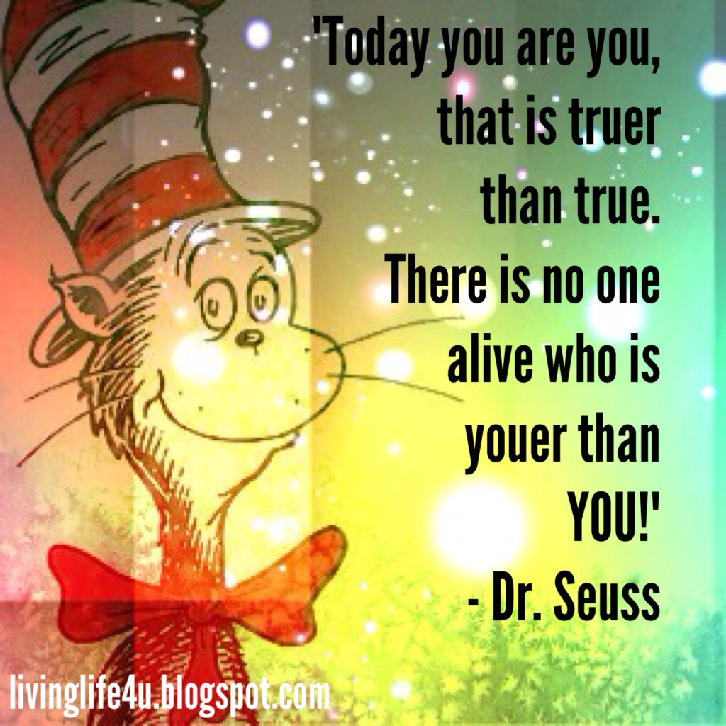 Live Your Life Dr Seuss Quotes Day 7