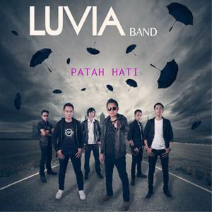 Luvia Band - Patah Hati