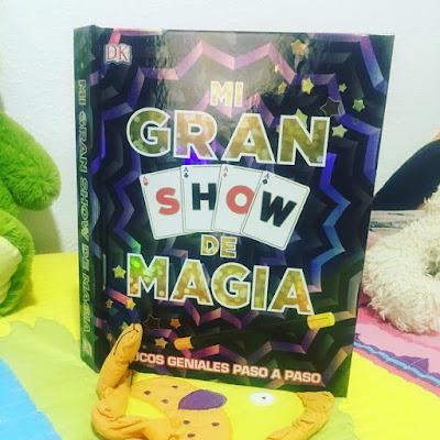 Mi gran show de magia, libro, cuento, album ilustrado, album de juegos, magia, boolino, libros 2018, dk,