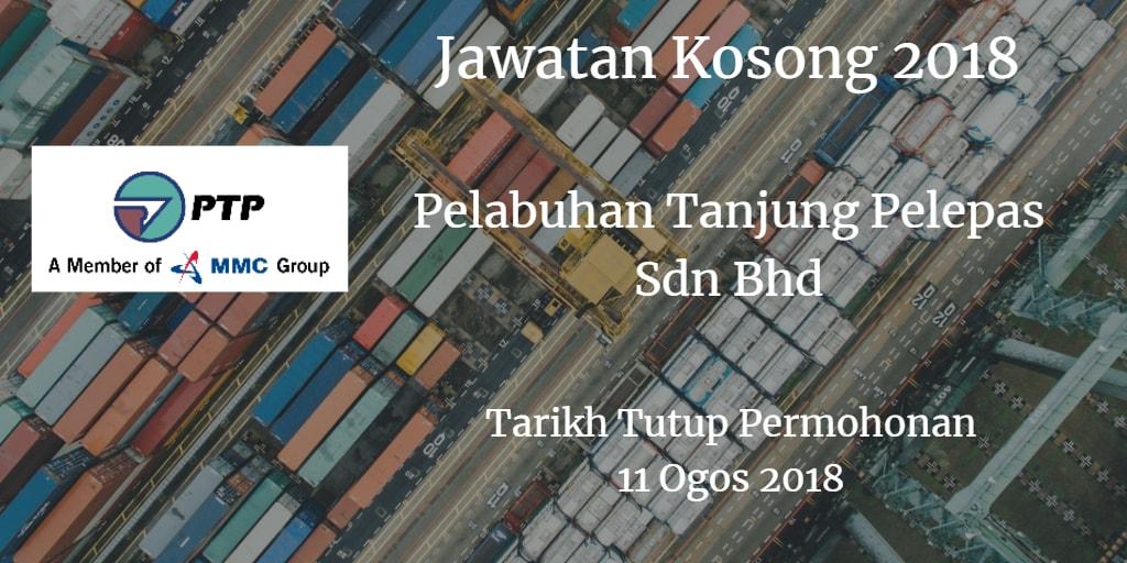 Jawatan Kosong Pelabuhan Tanjung Pelepas Sdn Bhd 11 Ogos 2018