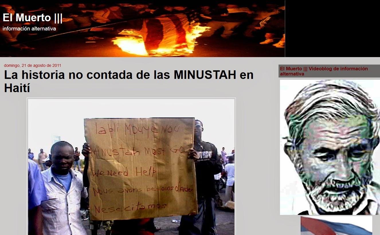 http://elmuertoquehabla.blogspot.nl/2011/08/la-historia-no-contada-de-las-minustah.html
