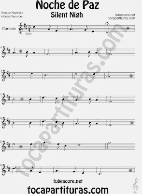 Partitura de NOCHE DE PAZ para Clarinete Villancico Christmas Song SILENT NIGH Sheet Music for Clarinet Music Scores