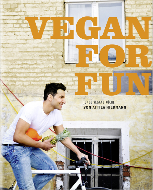 genussbereit kochb cher vegan for fun von attila hildmann. Black Bedroom Furniture Sets. Home Design Ideas