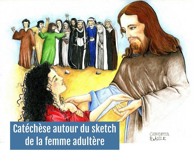 Catéchèse autour du sketch de la femme adultère