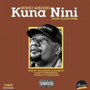 Nikki Mbishi – Kuna Nini (Ndani Ya Ile Nyumba)