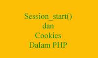 Session dan Cookies dalam PHP