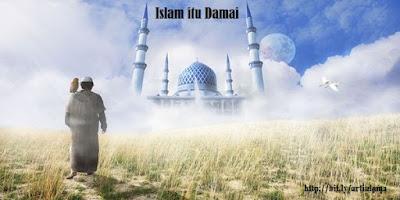 Islam itu indah damai memaafkan