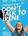 Dont Talk to Irene (2017)