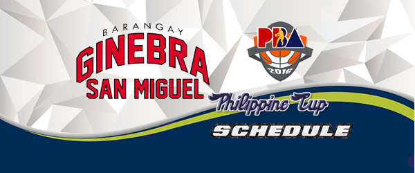 List of Games: Brgy. Ginebra San Miguel Complete Game Schedules 2016-2017 PBA Philippine Cup
