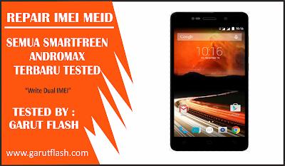 Repair IMEI & MEID Smartfren Andromax Terbaru Berhasil 100%