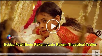Hebba Patel Eedo Rakam Aado Rakam Theatrical Trailer