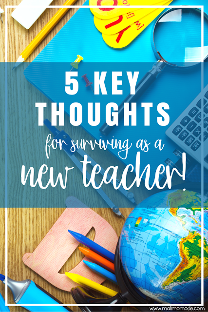 Malimo Mode: The 5 Most Important Things To Remember As A New Teacher! Friendly advice for beginning your career and avoiding burnout! Free printables in the post!