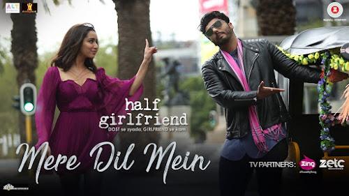 Mere Dil Mein - Half Girlfriend (2017)