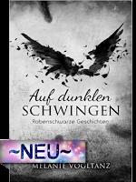 http://www.amazon.de/Auf-dunklen-Schwingen-Rabenschwarze-Geschichten-ebook/dp/B014GC3VX0/ref=sr_1_3?s=books&ie=UTF8&qid=1455389193&sr=1-3&keywords=Auf+dunklen+Schwingen
