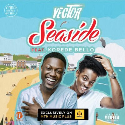 Download Vector X Korede Bello - Seaside