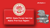 MPPSC State Forest Service Mains Previous Papers