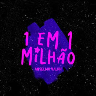 DOWNLOAD FREE MP3: Anselmo Ralph1 em 1 Milhão (Dj Paparazzi Remix) BAIXAR