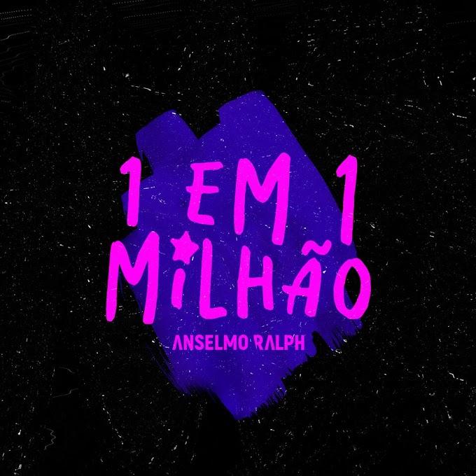 DOWNLOAD FREE MP3: Anselmo Ralph1 em 1 Milhão (Dj Paparazzi Remix)