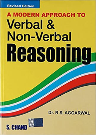 A MODERN APPROACH TO VERBAL & NON VERBAL REASONING BY R.S. AGGARWAL
