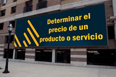 Precio de un producto o servicio